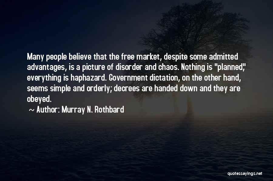 I Only Want You Picture Quotes By Murray N. Rothbard