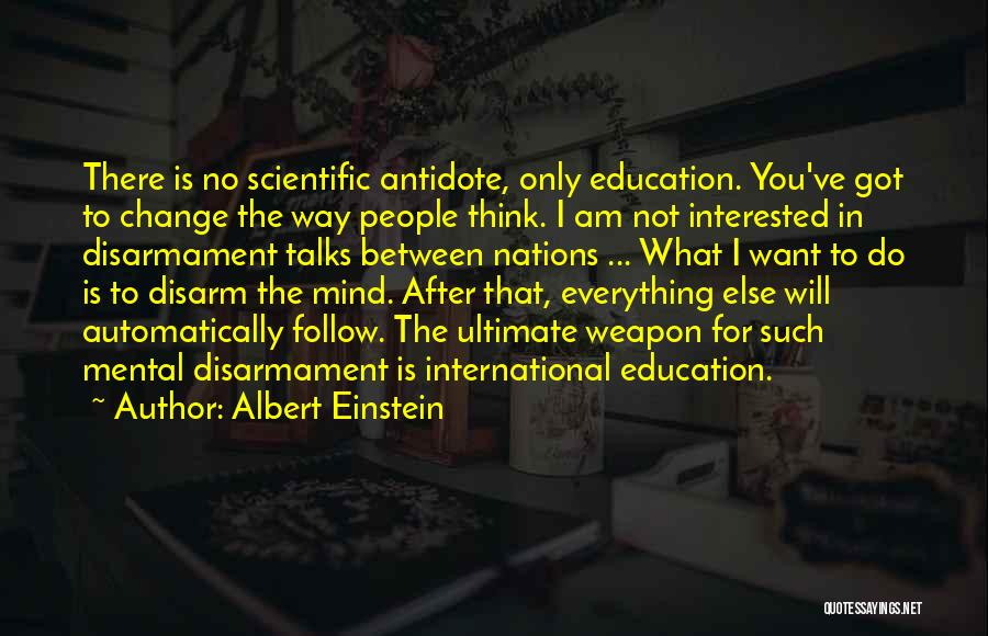 I Only Want You Quotes By Albert Einstein