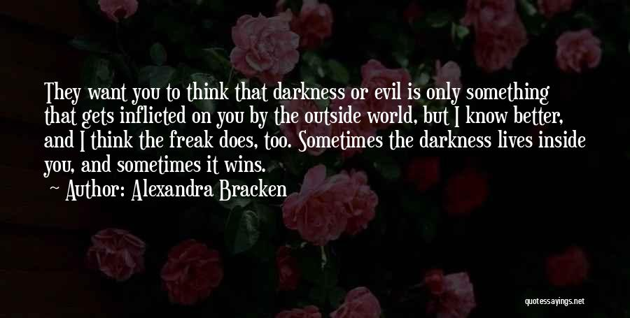 I Only Want You Quotes By Alexandra Bracken