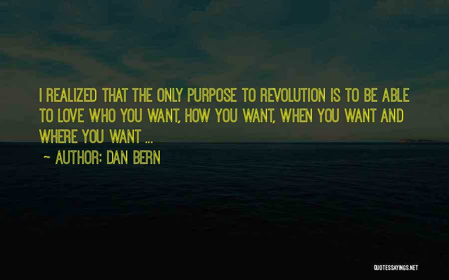 I Only Want You Quotes By Dan Bern