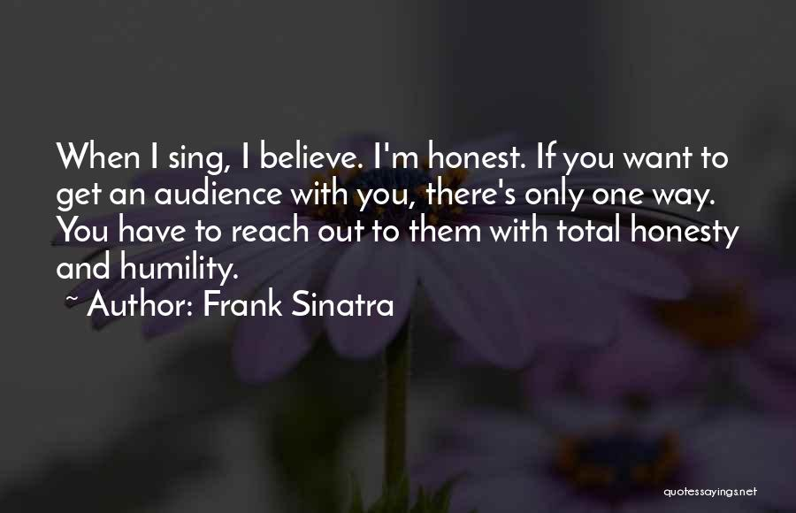 I Only Want You Quotes By Frank Sinatra