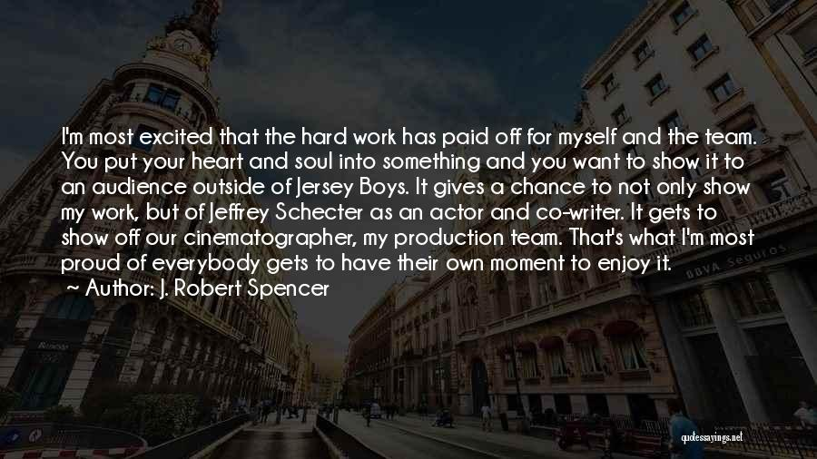 I Only Want You Quotes By J. Robert Spencer