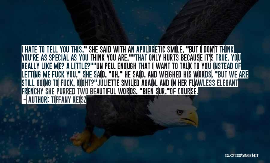 I Only Want You Quotes By Tiffany Reisz