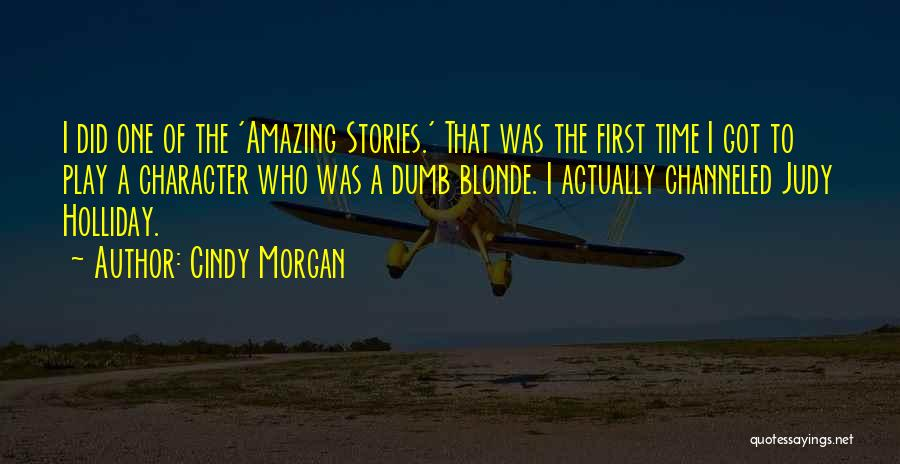 I Play Dumb Quotes By Cindy Morgan