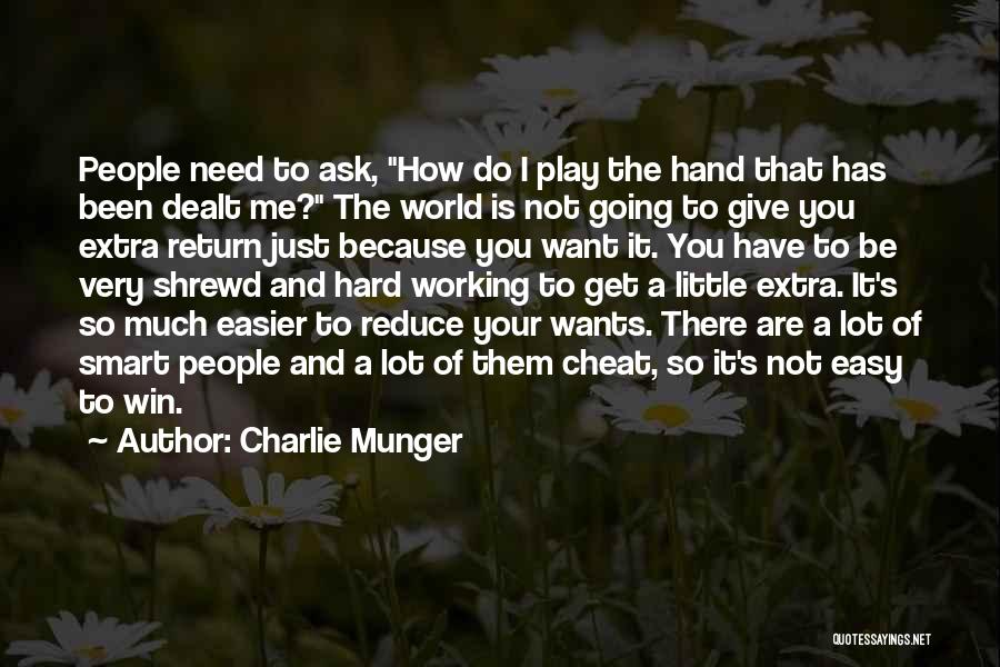 I Play Hard To Get Quotes By Charlie Munger