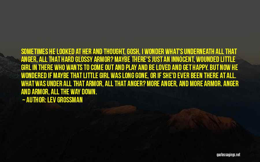 I Play Hard To Get Quotes By Lev Grossman