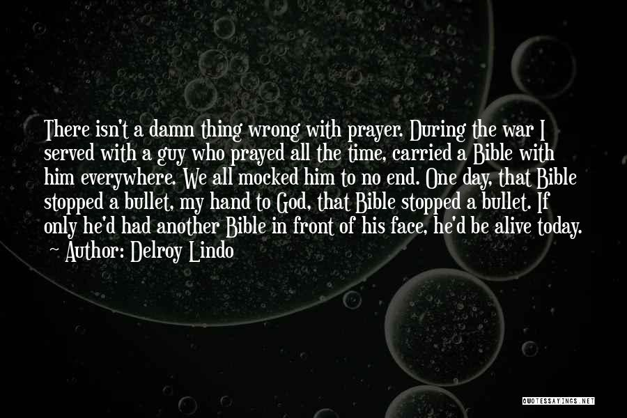I Prayed For You Today Quotes By Delroy Lindo