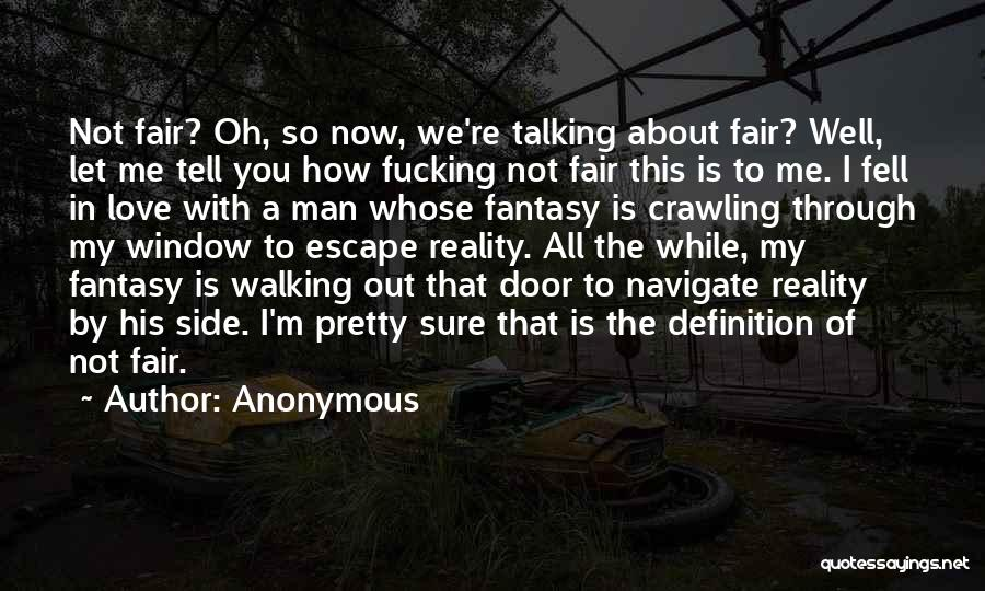 I Pretty Sure Quotes By Anonymous