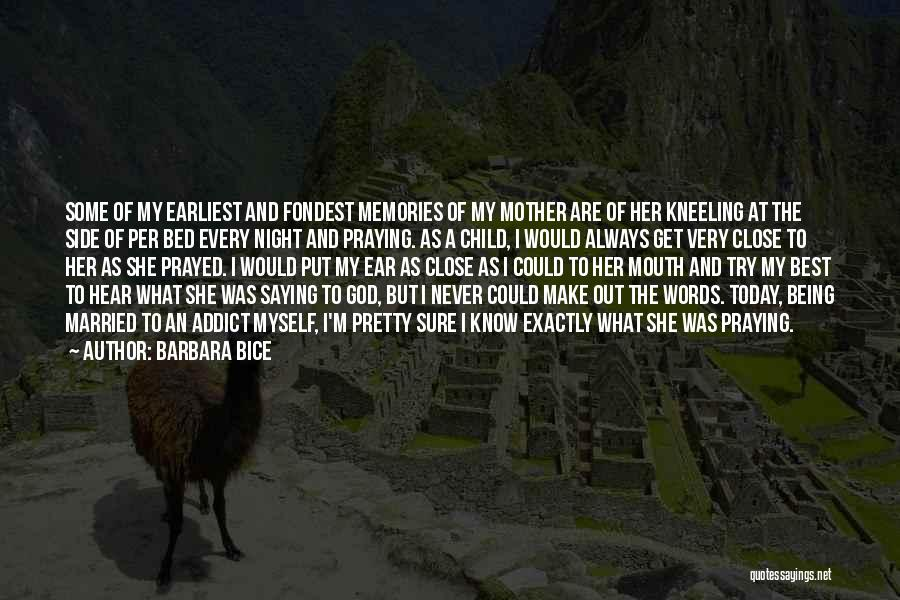 I Pretty Sure Quotes By Barbara Bice