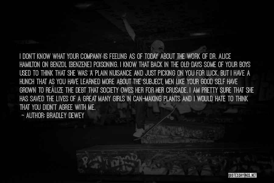 I Pretty Sure Quotes By Bradley Dewey