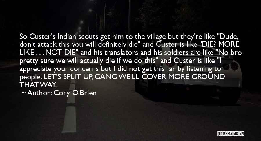 I Pretty Sure Quotes By Cory O'Brien