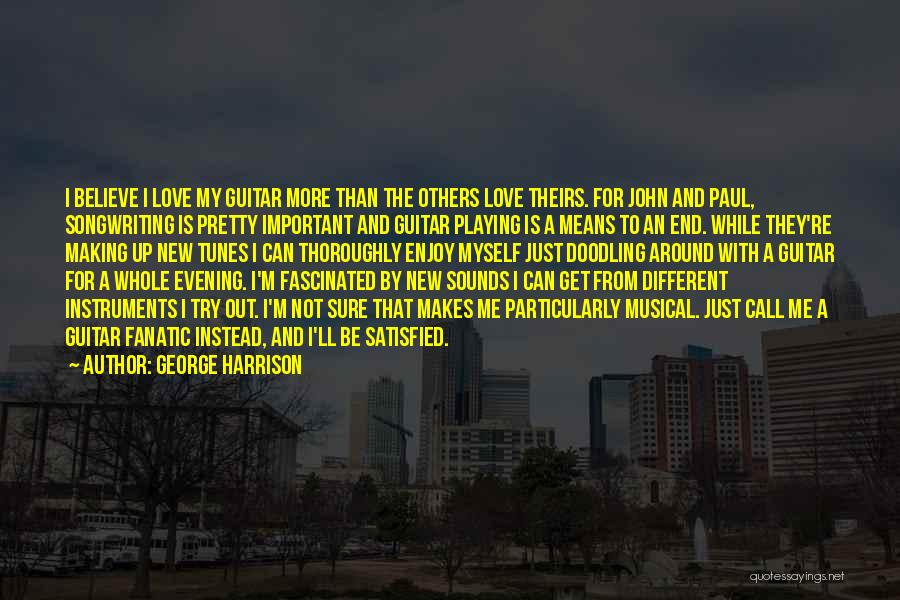 I Pretty Sure Quotes By George Harrison