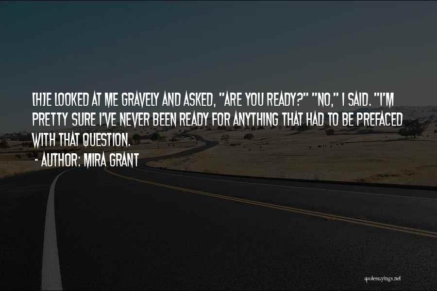 I Pretty Sure Quotes By Mira Grant