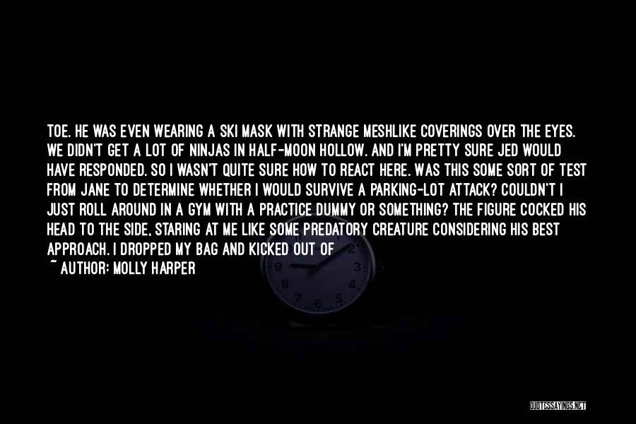 I Pretty Sure Quotes By Molly Harper
