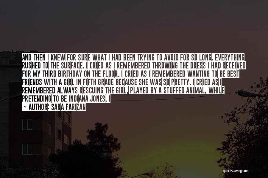 I Pretty Sure Quotes By Sara Farizan