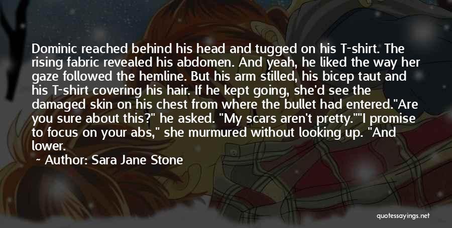 I Pretty Sure Quotes By Sara Jane Stone