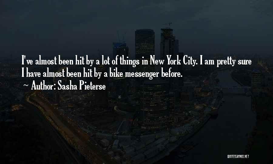 I Pretty Sure Quotes By Sasha Pieterse