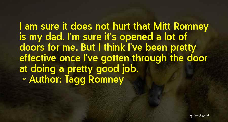 I Pretty Sure Quotes By Tagg Romney