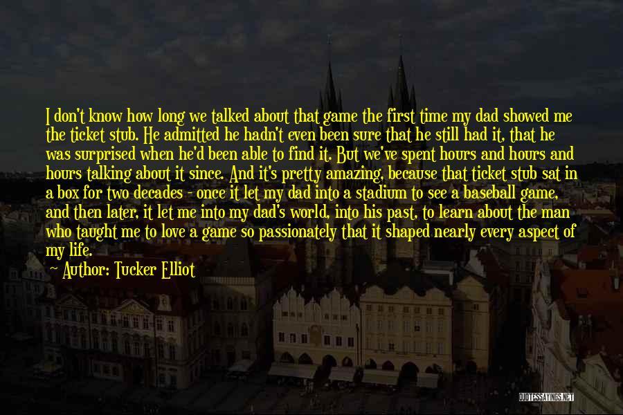 I Pretty Sure Quotes By Tucker Elliot