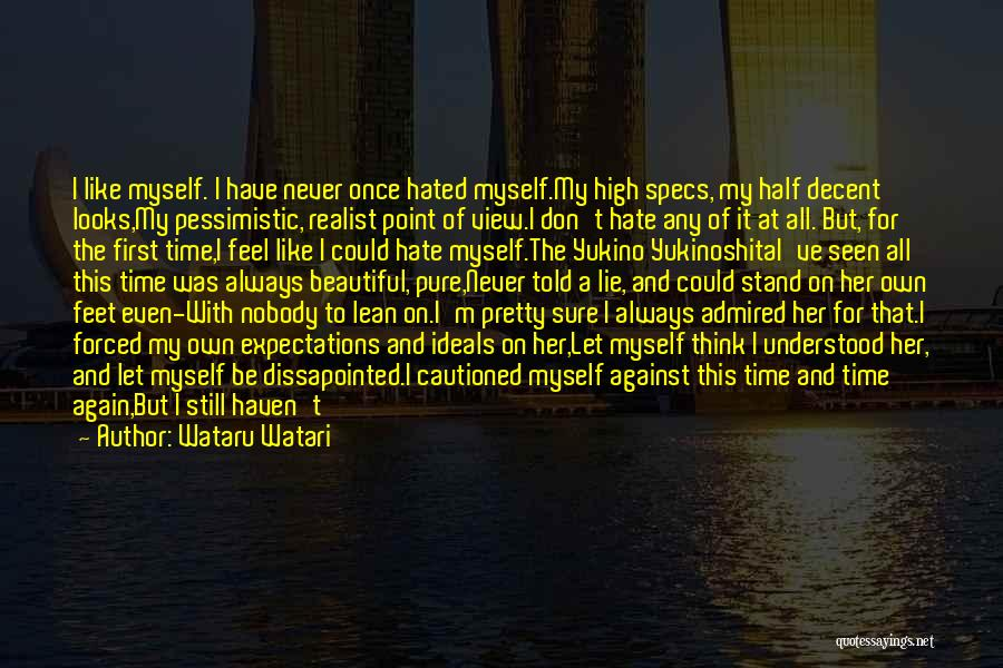 I Pretty Sure Quotes By Wataru Watari