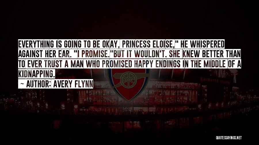 I Promise Romantic Quotes By Avery Flynn