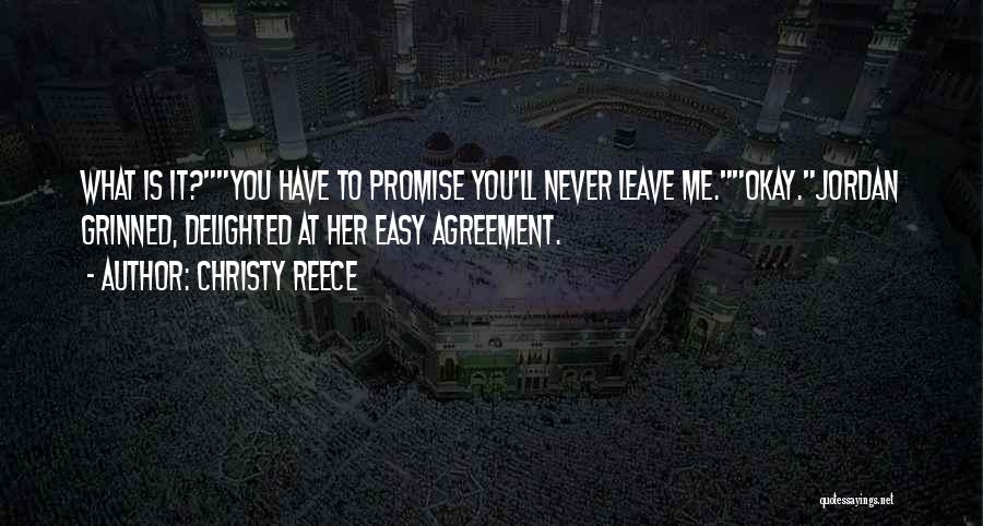 I Promise Romantic Quotes By Christy Reece