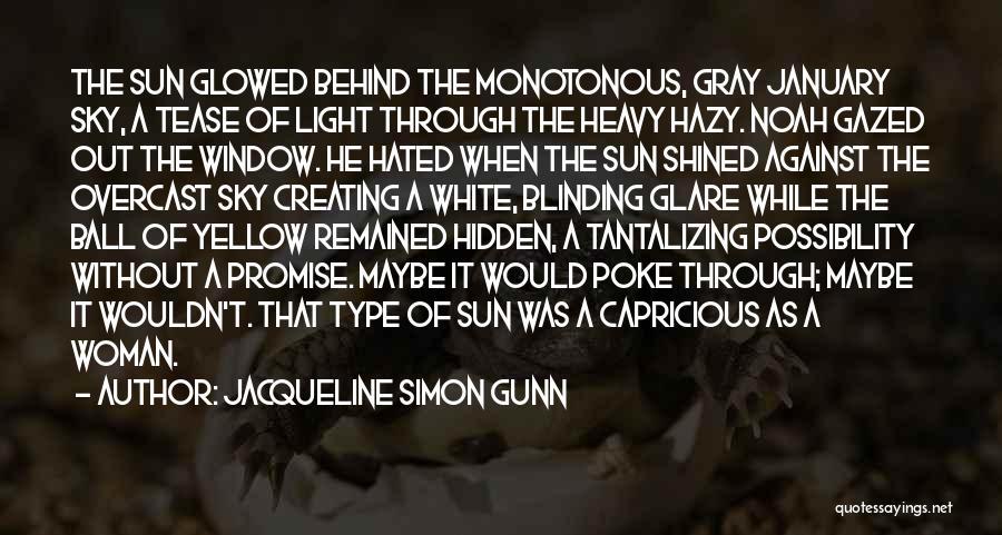 I Promise Romantic Quotes By Jacqueline Simon Gunn