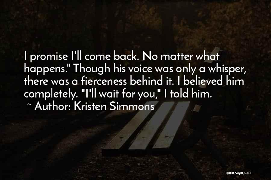 I Promise Romantic Quotes By Kristen Simmons