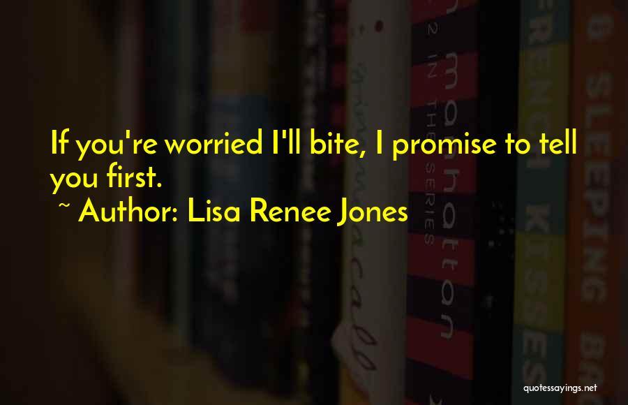 I Promise Romantic Quotes By Lisa Renee Jones