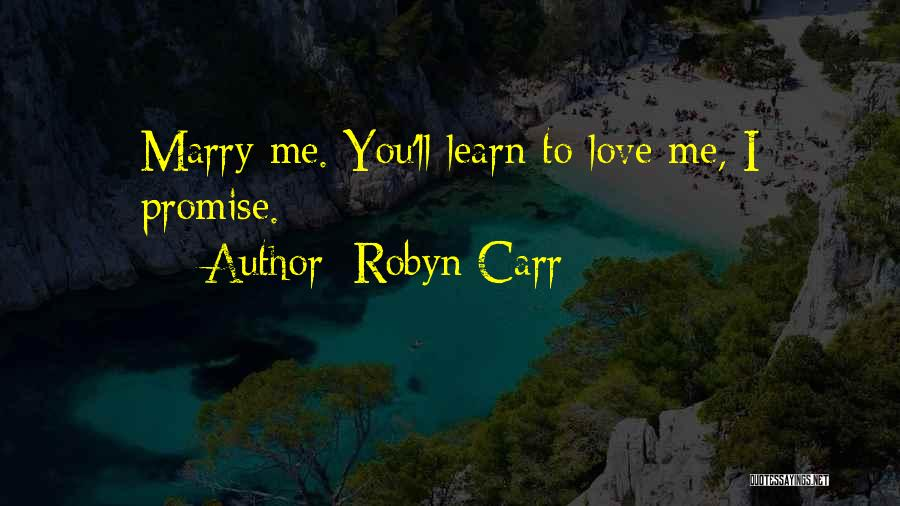 I Promise Romantic Quotes By Robyn Carr