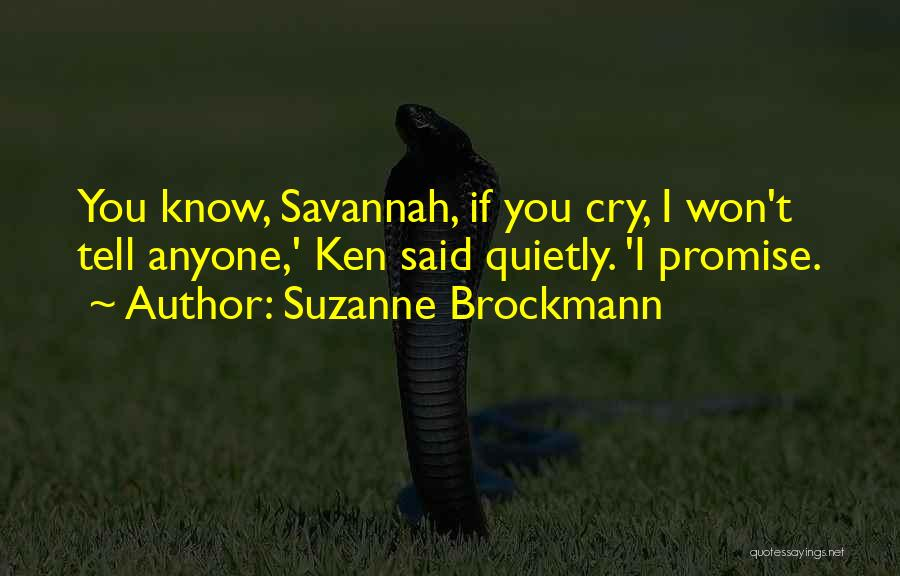 I Promise Romantic Quotes By Suzanne Brockmann