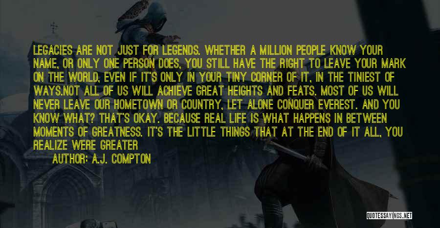 I Promise You The World Quotes By A.J. Compton