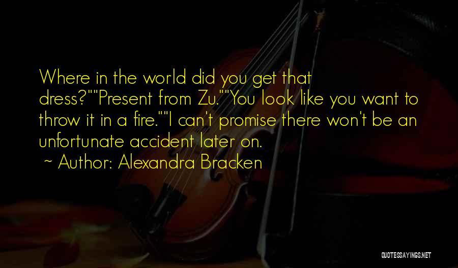 I Promise You The World Quotes By Alexandra Bracken