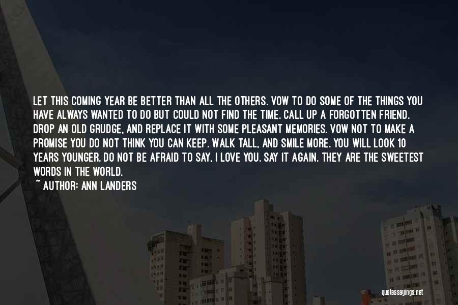 I Promise You The World Quotes By Ann Landers