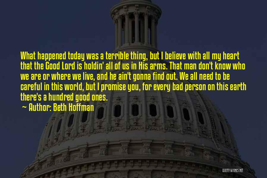 I Promise You The World Quotes By Beth Hoffman