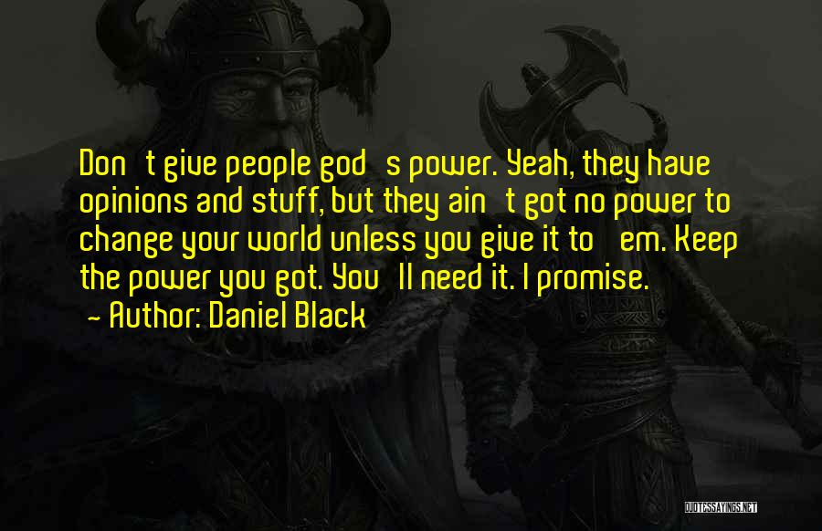 I Promise You The World Quotes By Daniel Black