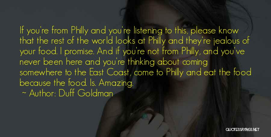 I Promise You The World Quotes By Duff Goldman