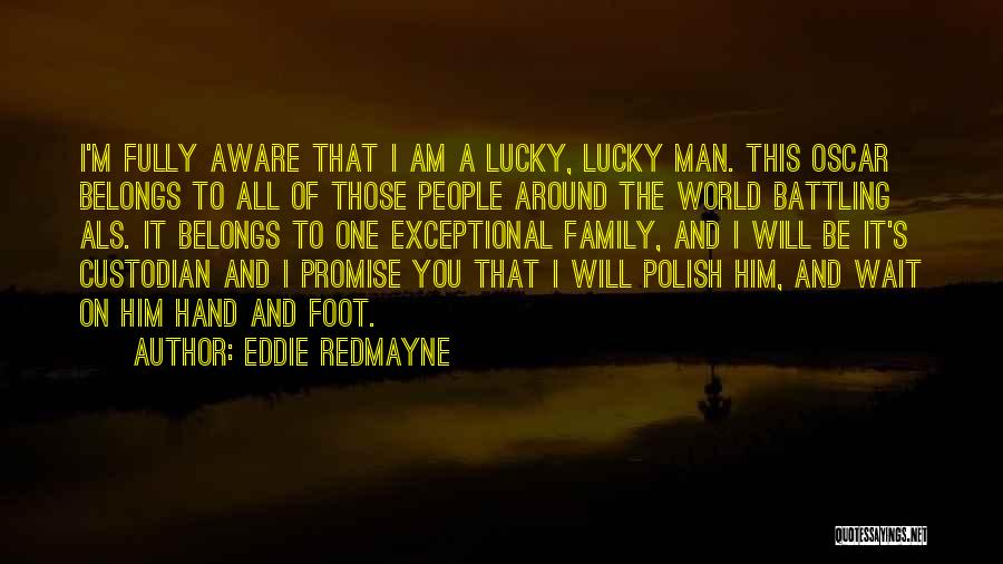 I Promise You The World Quotes By Eddie Redmayne