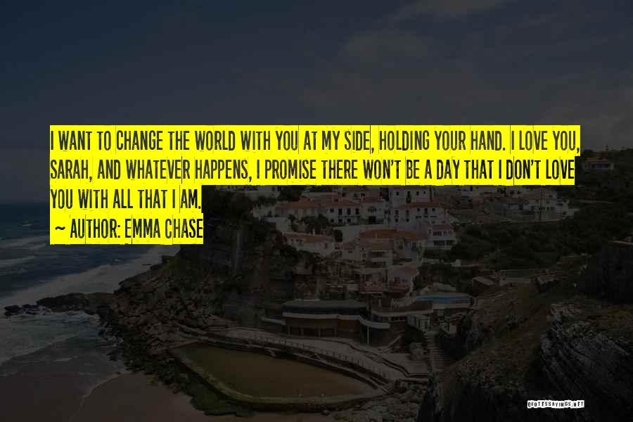 I Promise You The World Quotes By Emma Chase