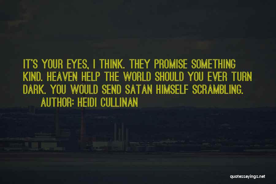I Promise You The World Quotes By Heidi Cullinan