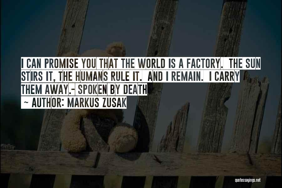 I Promise You The World Quotes By Markus Zusak