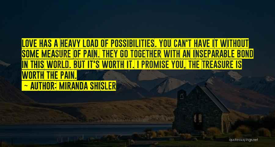 I Promise You The World Quotes By Miranda Shisler