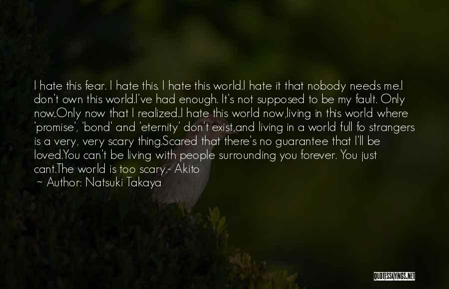 I Promise You The World Quotes By Natsuki Takaya