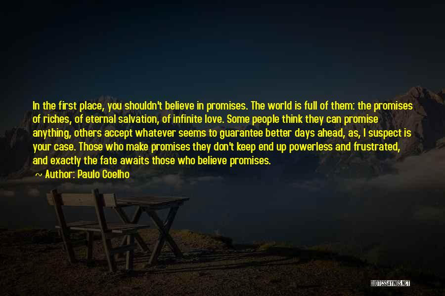 I Promise You The World Quotes By Paulo Coelho