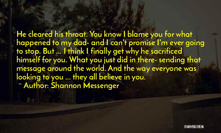 I Promise You The World Quotes By Shannon Messenger
