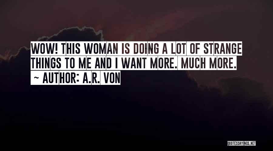 I.r.a Quotes By A.R. Von