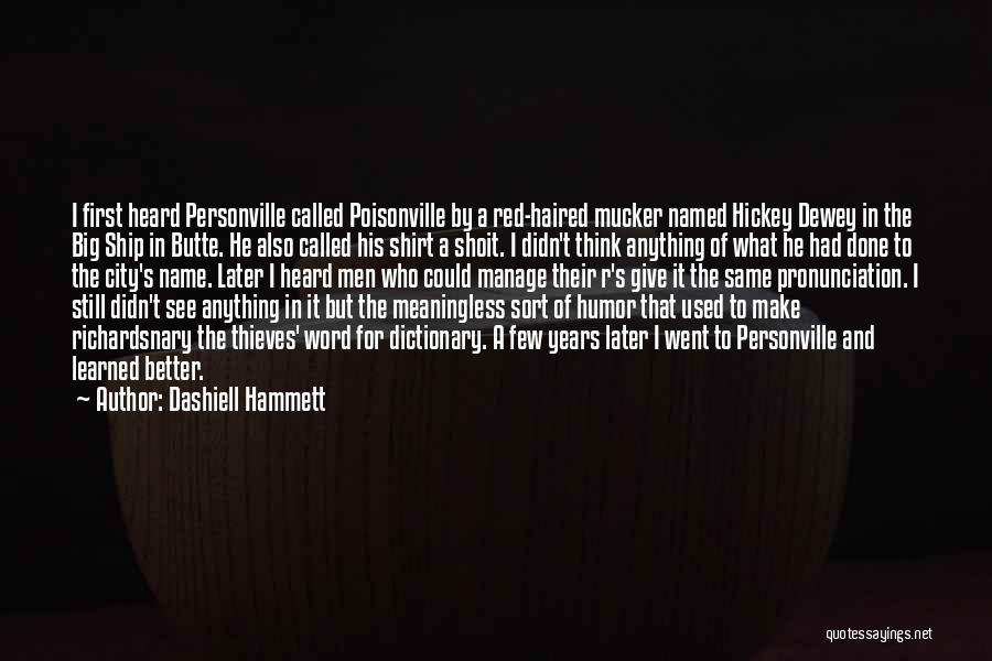 I.r.a Quotes By Dashiell Hammett