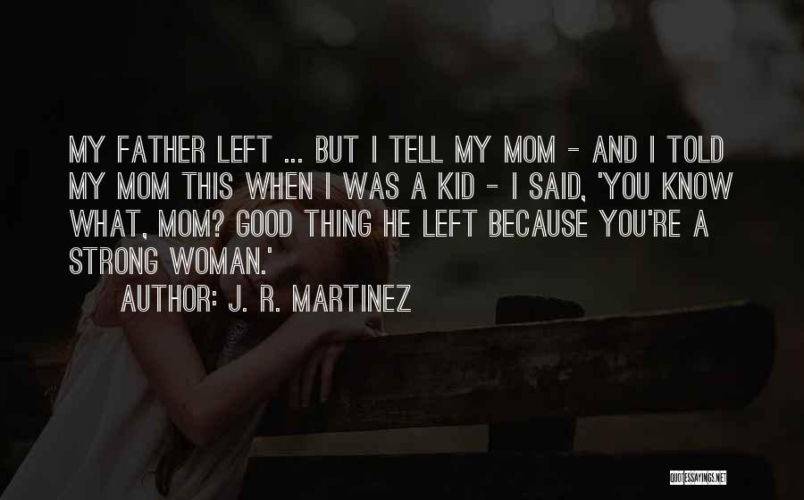 I.r.a Quotes By J. R. Martinez