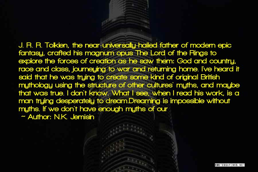 I.r.a Quotes By N.K. Jemisin