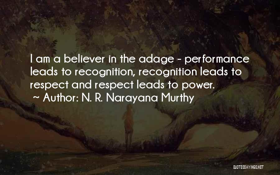 I.r.a Quotes By N. R. Narayana Murthy